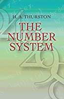 The Number System (Dover Books on Mathematics)