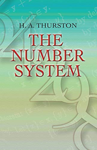 Compare Textbook Prices for The Number System Dover Books on Mathematics  ISBN 9780486458069 by H. A. Thurston