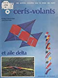 Cerfs-volants et aile delta (French Edition)