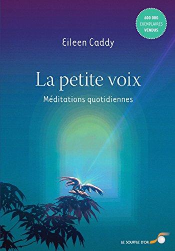 La petite voix : Méditations quotidiennes