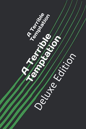 A Terrible Temptation: Deluxe Edition