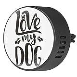 BestIdeas - 2 clip di sfiato per auto, con scritta Lovw My Dog, fragranza floreale, aromaterapia, diffusore di oli essenziali