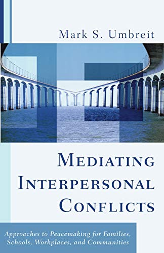 Mediating Interpersonal Conflicts: A Pathway to Peace