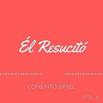 Él Resucitó, Vol. 6