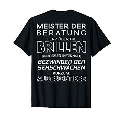Augenoptik Bezwinger Der Sehschwächen Optiker Augenoptiker T-Shirt