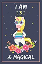 I Am 3 & Magical: Happy Birthday Unicorn Journal for Girls 3 Years Old Birthday Gift. blank lined notebook journal