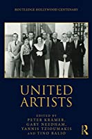 United Artists (The Routledge Hollywood Centenary Series)
