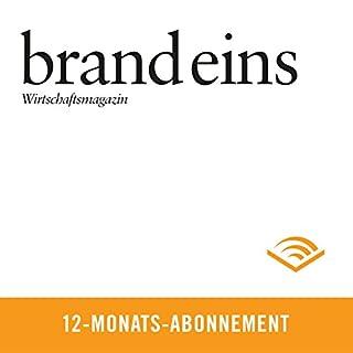 brand eins audio, 12-Monats-Abonnement                   Autor:                                                                                                                                 brand eins                               Sprecher:                                                                                                                                 Anna Doubek,                                                                                        Gerhart Hinze                      Spieldauer: Noch nicht bekannt     37 Bewertungen     Gesamt 4,4