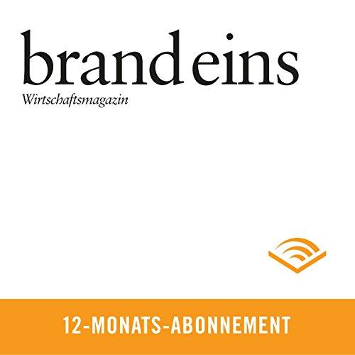 brand eins audio, 12-Monats-Abonnement                   Autor:                                                                                                                                 brand eins                               Sprecher:                                                                                                                                 Anna Doubek,                                                                                        Gerhart Hinze                      Spieldauer: Noch nicht bekannt     36 Bewertungen     Gesamt 4,4