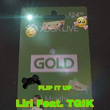 Flip It Up (feat. T G I K)