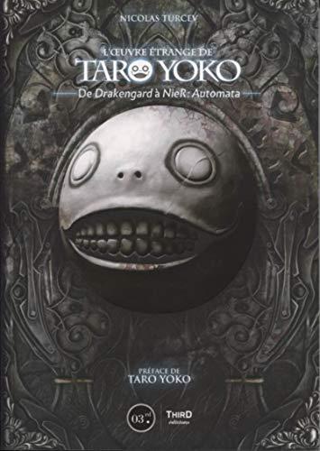 L'oeuvre étrange de Taro Yoko