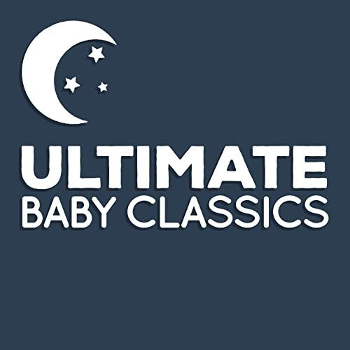 Children Classical Lullabies Club, Classical Baby Music Ultimate Collection & Smart Baby Music