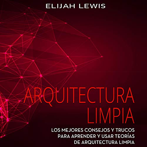 Arquitectura Limpia [Clean Architecture] cover art