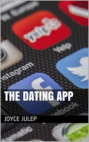 The Dating App (English Edition)