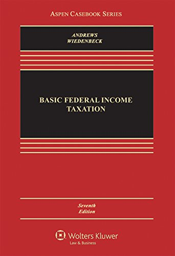 Compare Textbook Prices for Basic Federal Income Taxation Aspen Casebook 7 Edition ISBN 9781454824985 by William D. Andrews,Peter J. Wiedenbeck