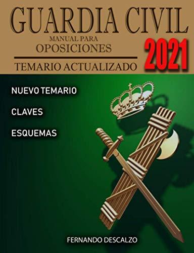 Guardia Civil - Manual para oposiciones: Temario Actualizado 2021