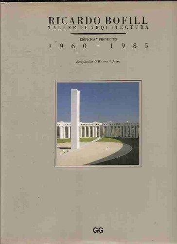 Ricardo Bofill/Taller De Arquitectura