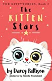The Kitten Stars (The KittyTubers Book 2)