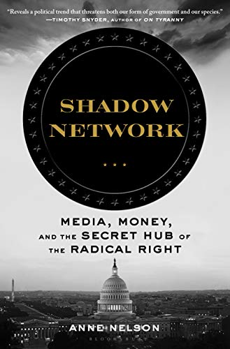 Shadow Network: Media, Money, an...