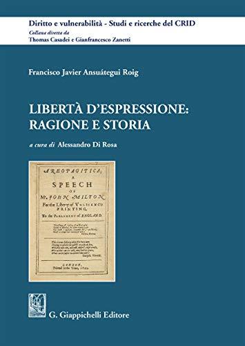 Libertà d'espressione: ragione e storia