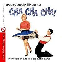 Everybody Likes to Cha Cha Cha!