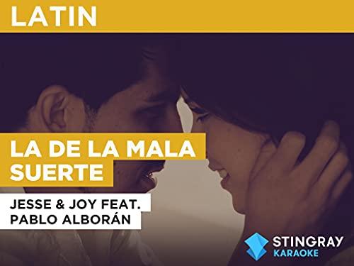 La de la mala suerte in the Style of Jesse & Joy feat. Pablo Alborán
