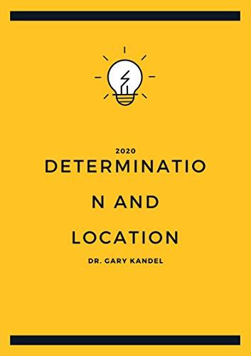 DETERMINATION AND LOCATION (English Edition)