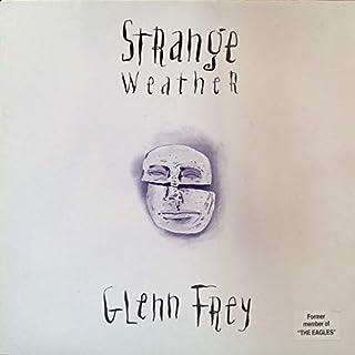 Glenn Frey - Strange Weather - MCA Records - MCA10599, MCA Records - MCA 10599