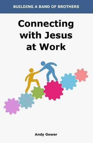 Connecting with Jesus at Work