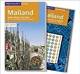 POLYGLOTT on tour Reiseführer Mailand: Mit großer Faltkarte und 80 Stickern für die individuelle Planung ( 5. Mai 2015 )