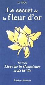 Le secret de la fleur d'or de Lu Tsou