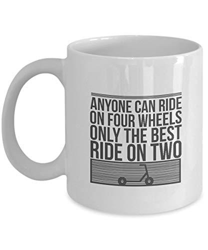 N\A Regalos para fanáticos de los Scooters: 'Cualquiera Puede Viajar en Cuatro Ruedas, Solo el Mejor Viaje en Dos' Scooter, Scooter Life, Scooter Rider, Taza Blanca, Taza de café de cerámica