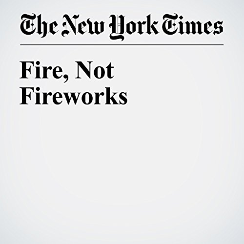 Fire, Not Fireworks audiobook cover art