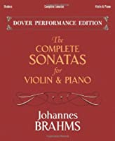 The Complete Sonatas for Violin and Piano: With Separate Violin Part (Dover Chamber Music Scores)
