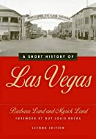 A Short History of Las Vegas