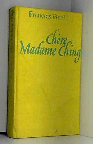 Chère madame Ching