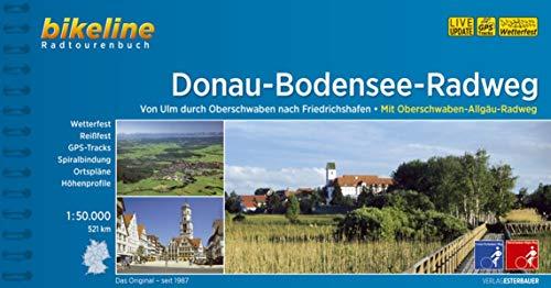 Donau-Bodensee-Weg, Oberschwaben-Allgäu Weg: 1:50.000, 521 km, wetterfest/reißfest, GPS-Tracks Download, LiveUpdate