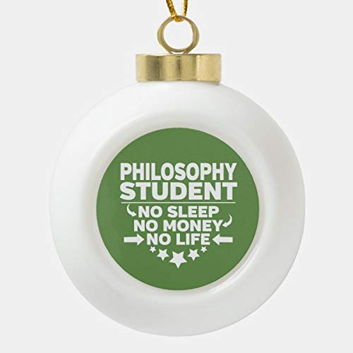Dom576son Christmas Ball Ornaments, Philosophy Student No Life Or Money Ceramic Ball Christmas Ornament, Shatterproof Christmas Decorations Tree Balls for Holiday Wedding Party Decoration