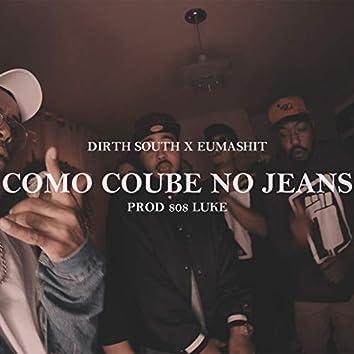 Como Coube no Jeans
