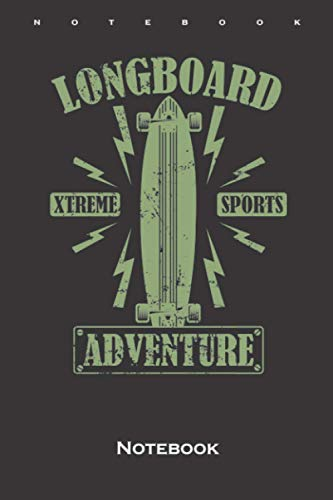 Longboard Skateboard Extreme Sports Adventure Notebook: Dot Grid Journal/Logbook for Friends of comfortable skating