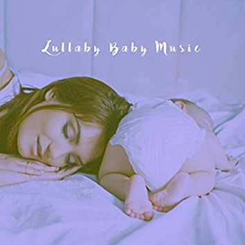 Lullaby Baby Music