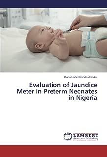 Evaluation of Jaundice Meter in Preterm Neonates in Nigeria