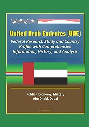 United Arab Emirates (UAE): Federal Research Study and