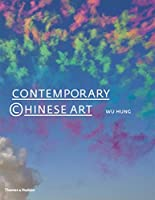 Contemporary Chinese Art: A History 1970s-2000s