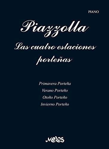 Piazzolla, Las cuatro estaciones porteñas: Partituras para