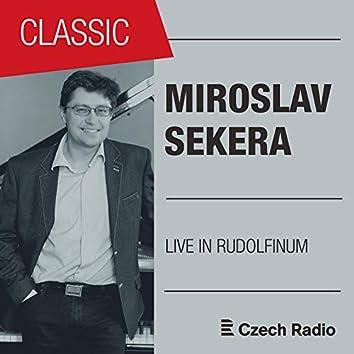 Live in Rudolfinum: Miroslav Sekera (Live)