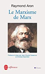 Le Marxisme de Marx de Raymond Aron