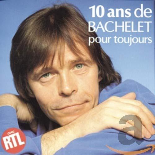 10 Ans de Bachelet pour Toujours