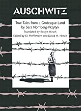 Auschwitz( True Tales from a Grotesque Land)[AUSCHWITZ REV/E][Paperback]