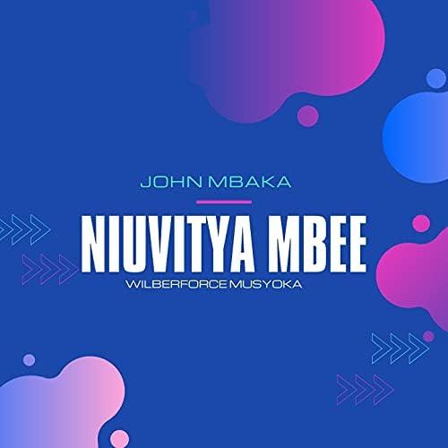 John Mbaka feat. Wilberforce Musyoka